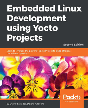 Embedded Linux Development using Yocto Projects - Second