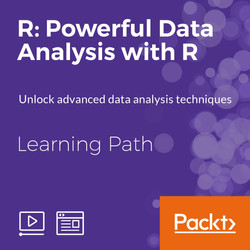 Learning Path: R: Powerful Data Analysis with R