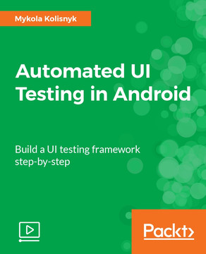 Automated UI Testing in Android