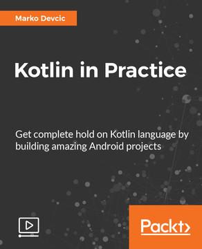 Kotlin in Practice