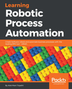 Learning Robotic Process Automation [Book]
