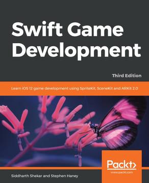 Swift Game Development - Third Edition