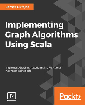 Implementing Graph Algorithms Using Scala