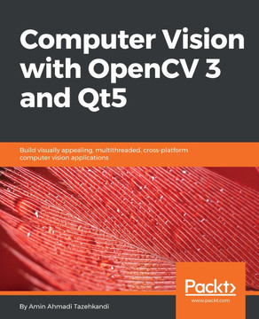 Computer Vision With Opencv 3 And Qt5 Book
