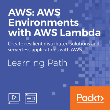 Learning Path: AWS: AWS Environments with AWS Lambda