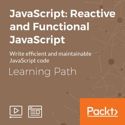 Learning Path: JavaScript: Reactive and Functional JavaScript