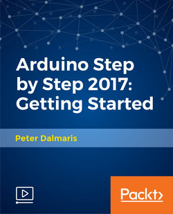Arduino Step by Step 2017: Getting Started