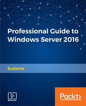 Professional Guide to Windows Server 2016