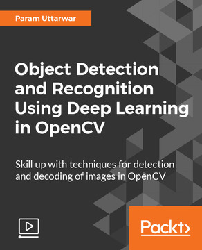 Object Detection and Recognition Using Deep Learning in OpenCV