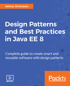 Design Patterns and Best Practices in Java EE 8