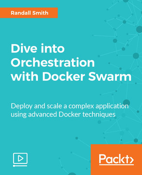 Dive into Orchestration with Docker Swarm