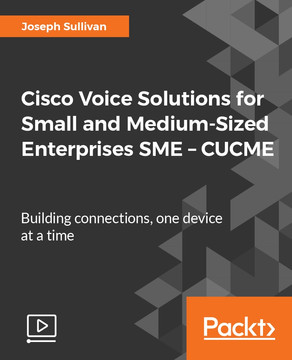 Cisco Voice Solutions for Small and Medium-Sized Enterprises SME – CUCME