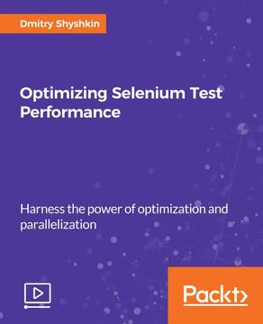 Optimizing Selenium Test Performance