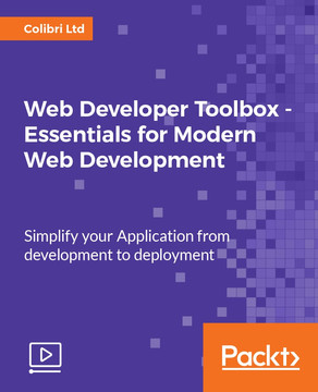 Web Developer Toolbox - Essentials for Modern Web Development
