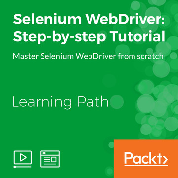Learning Path: Selenium WebDriver: Step-By-Step Tutorial