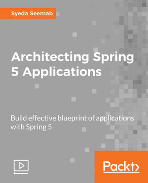 Architecting Spring 5 Applications