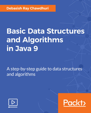 Basic Data Structures and Algorithms in Java 9