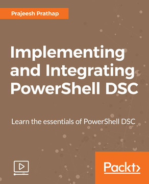 Implementing and Integrating PowerShell DSC
