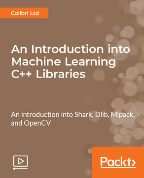 An Introduction into Machine Learning C++ Libraries