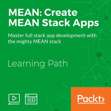 Learning Path: MEAN: Create MEAN Stack Apps