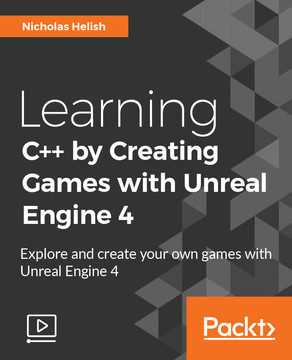 Learning C++ by Creating Games with Unreal Engine 4