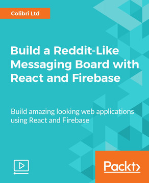 Build a Reddit-Like Messaging Board with React and Firebase