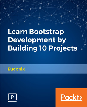 Packt Publishing - Learn Bootstrap Development by Building 10 Projects