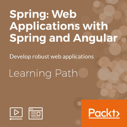 Learning Path: Spring: Web Applications with Spring and Angular