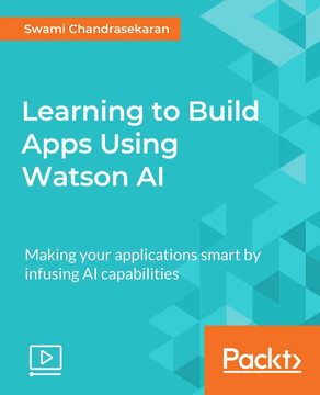 Learning to Build Apps Using Watson AI