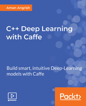 C++ Deep Learning with Caffe