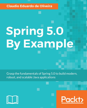 Spring 5 0 By Example [Book]