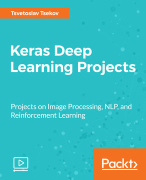 Keras Deep Learning Projects [Video]