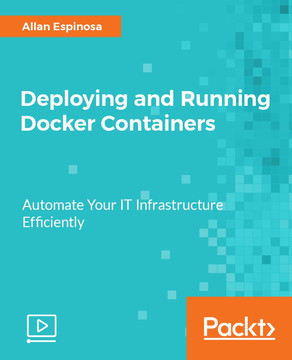 Deploying and Running Docker Containers