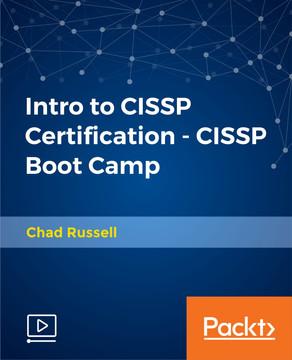 Intro to CISSP Certification - CISSP Boot Camp