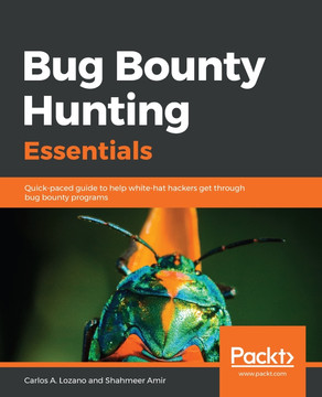 Bug Bounty Hunting Essentials [Book]