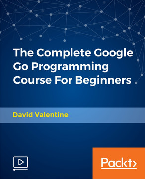 The Complete Google Go Programming Course For Beginners