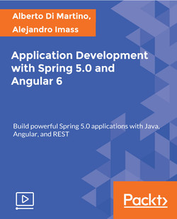 Application Development with Spring 5.0 and Angular 6