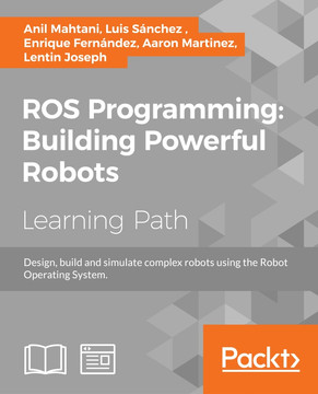 ROS Programming: Building Powerful Robots