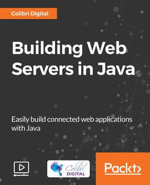 Building Web Servers in Java