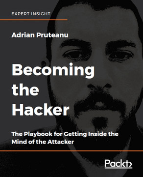 Becoming the Hacker [Book]