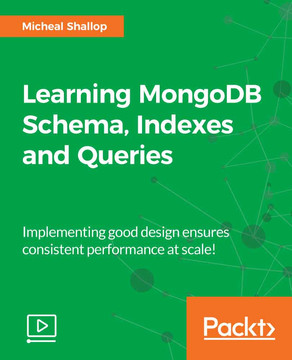 Learning MongoDB Schema, Indexes and Queries