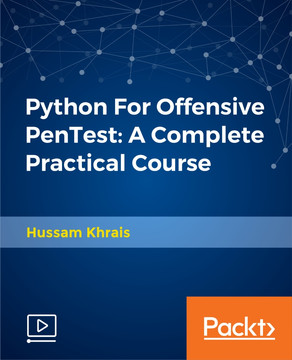 Python For Offensive PenTest: A Complete Practical Course