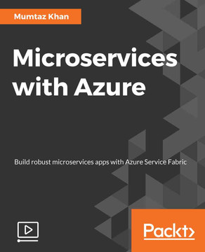 Microservices with Azure [Video]