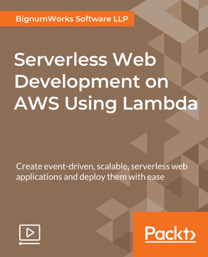 Serverless Web Development on AWS Using Lambda