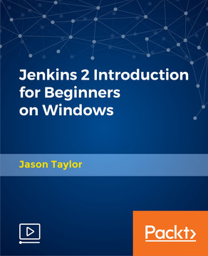 Jenkins 2 Introduction for Beginners on Windows [Video]