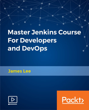 Master Jenkins Course For Developers and DevOps [Video]
