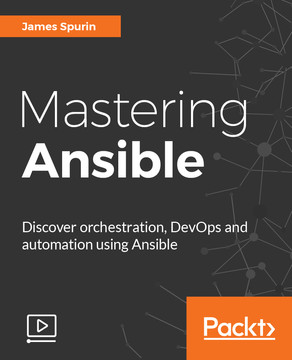 Mastering Ansible [Video]