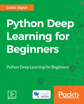 Python Deep Learning for Beginners