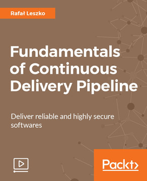 Fundamentals of Continuous Delivery Pipeline