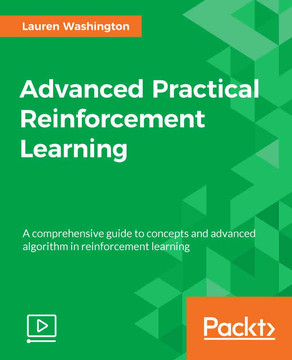 Advanced Practical Reinforcement Learning
